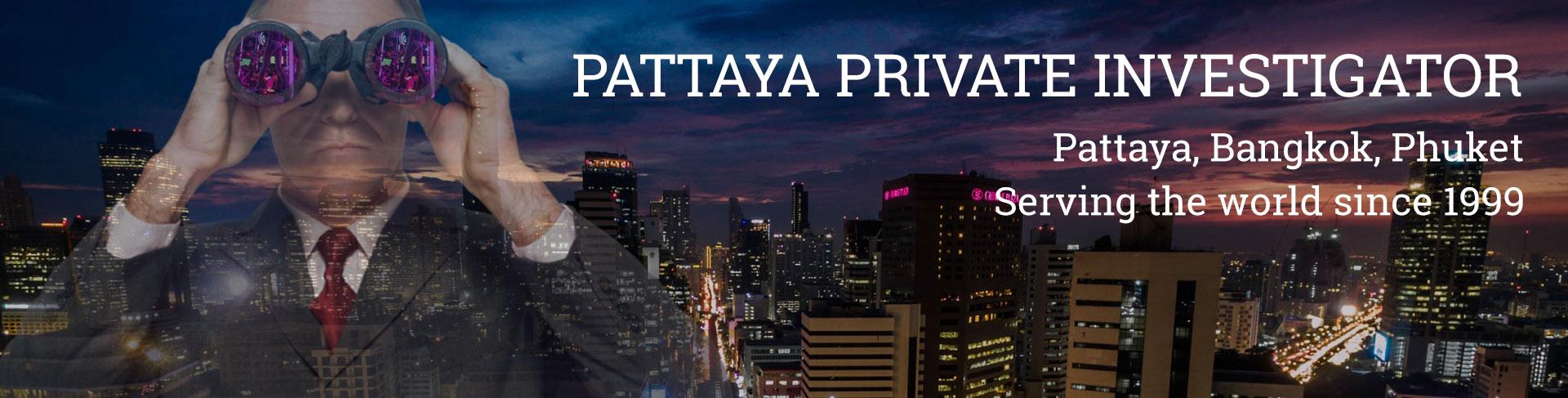 Pattaya Private Investigator